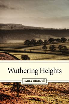 Wuthering Heights by [Brontë, Emily]