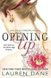 By Lauren Dane - Opening Up (Ink & Chrome) (2015-07-01) [Paperback]