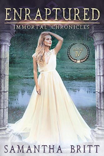 Enraptured (Immortal Chronicles Book 4)