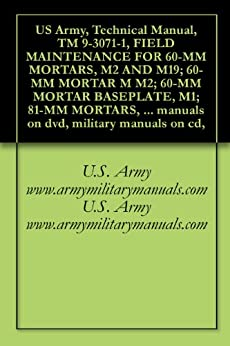 Amazon.com: US Army, Technical Manual, TM 9-3071-1, FIELD
