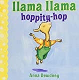 img - for Llama Llama Hoppity-Hop by Dewdney, Anna (2012) Board book book / textbook / text book