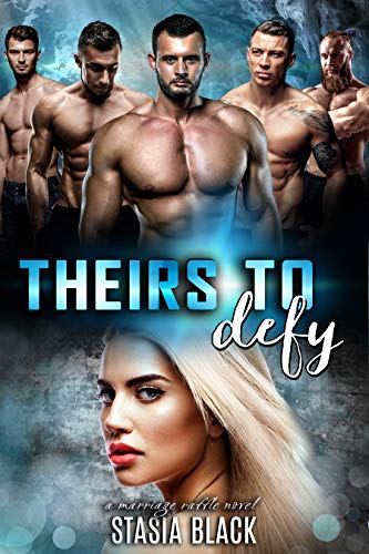 Theirs To Defy: a Reverse Harem Romance