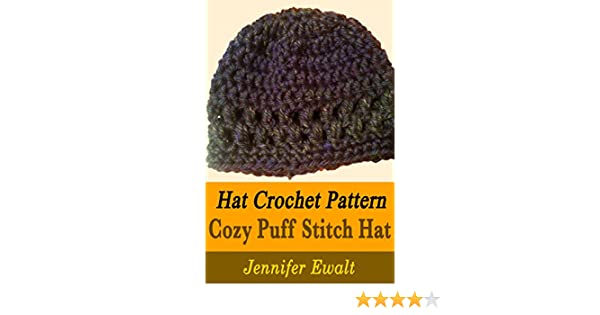 Hat Crochet Pattern Cozy Puff Stitch Hat Kindle Edition By