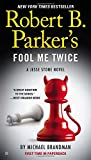 img - for Robert B. Parker's Fool Me Twice (A Jesse Stone Novel) book / textbook / text book