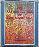 The Art and Culture of South-East Asia 9788185179735