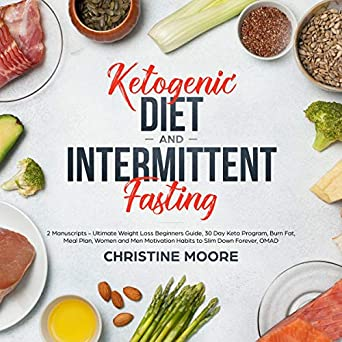 Amazon Com Ketogenic Diet And Intermittent Fasting 2 Manuscripts