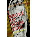 I BROKE UP WITH GOD: English Edition