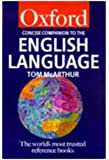 The Concise Oxford Companion to the English Language (Oxford Paperback Reference)