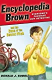 Encyclopedia Brown and the Case of the Secret Pitch by Sobol, Donald J. [2007]
