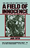 Front cover for the book A Field of Innocence by Jack Estes