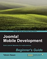 Joomla! Mobile Development Beginner's Guide Front Cover