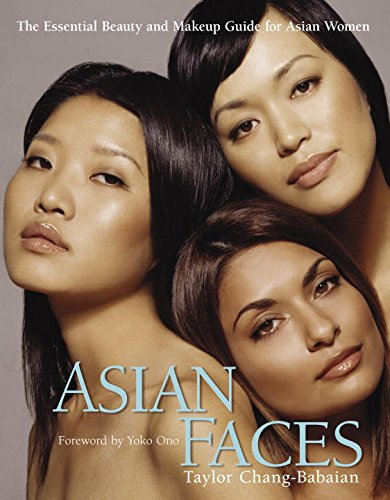 - Asian Faces: The Essential Beauty and Makeup Guide for Asian Women