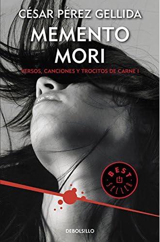 Memento Mori. Versos, Canciones Y Trocitos De Carne 1