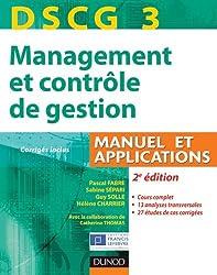 DSCG 3 - Management et contrôle de gestion - 2e édition - Manuel et applications, Corrigés inclus
