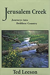 Jerusalem Creek: Journeys into Driftless Country