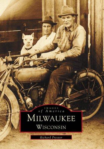 Milwaukee Wisconsin (Images of America: Wisconsin)