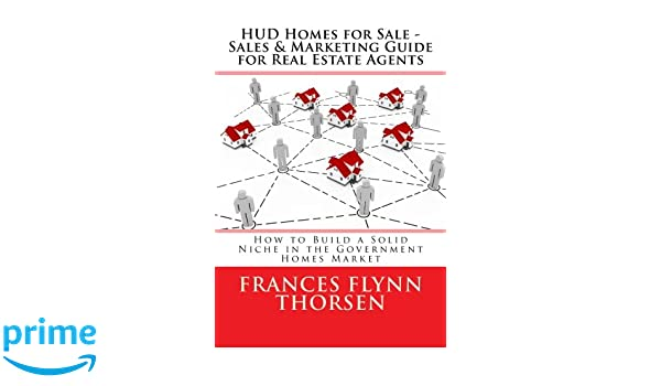 HUD Homes for Sale - Sales and Marketing Guide for Real