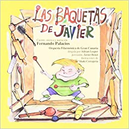LAS BAQUETAS DE JAVIER (AB)(CD): Fernando Palacios Jorge: 9788495423153: Amazon.com: Books