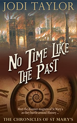 """No Time Like the Past (The Chronicles of St. Mary's Series)"" av Jodi Taylor"