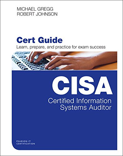 Certified Information Systems Auditor (CISA) Cert Guide (Certification Guide)