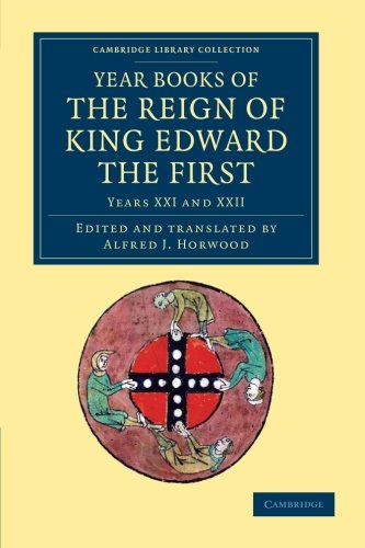 Download Year Books of the Reign of King Edward the First (Cambridge Library Collection - Rolls) (Volume 2) ebook