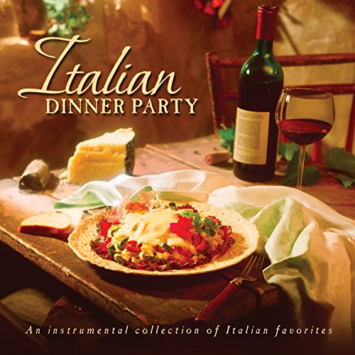Italian Dinner Party Audio CD by Various Artists