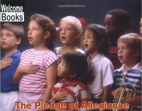 The Pledge of Allegiance (Welcome Books: Making Things (PB))