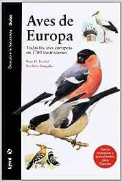 Aves de Europa : todas las aves europeas en 1700 ilustraciones by Peter H. Barthel;Paschalis Dougalis 2008-02-01: Amazon.es: Peter H. Barthel;Paschalis Dougalis: Libros