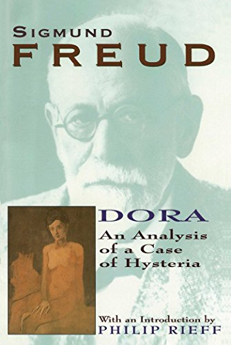 Dora:Analysis Of A Case Of Hysteria