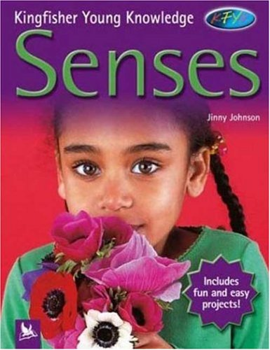 Read Online Senses (Kingfisher Young Knowledge) ebook