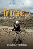 Kilimanjaro Uncovered: An Alternative Path to Bliss