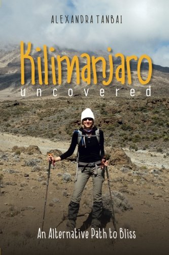 kilimanjaro-uncovered-an-alternative-path-to-bliss