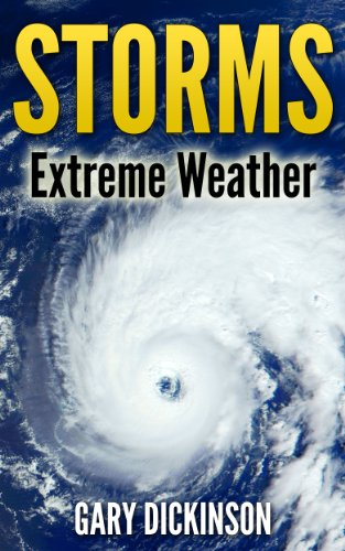 Storms, Extreme Weather (Nature and Weather)