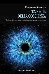 L'energia della coscienza (Italian Edition)