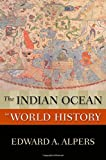 The Indian Ocean in World History (New Oxford World History)
