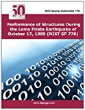 Performance of Structures During the Loma Prieta Earthquake of October 17, 1989 (NIST SP 778), nist, 1495253236