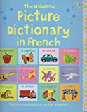 Picture Dictionary in French (Picture Dictionaries) by Jo Litchfield,Mairi MacKinnon,Mairi MacKinnon,Felicity Brooks Felicity Brooks (2006-06-30)