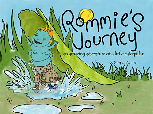 (Rommie's journey: an amazing adventure of a little caterpillar)