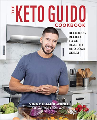 The Keto Guido Cookbook: Delicious Recipes to Get Healthy and Look Great by Vinny Guadagnino