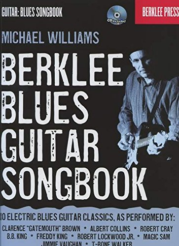 Berklee Blues Guitar Songbook-Berklee Press Bk/Cd (Guitar: Blues Songbook)