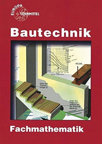 Bautechnik Fachmathematik