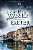 Die dunklen Wasser von Exeter: Kriminalroman (Craig McPherson, Band 1)