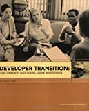 img - for Developer Transition: How Community Associations Assume Independence--A Guide for Association Practitioners by Amanda G. Hyatt (2004-10-03) book / textbook / text book