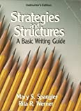 img - for Instructor's Manual to accompany Strategies and Structures. A basic writing guide. Mary S. Spangler & Rita R. Werner. 1989 Edition. 130 pages book / textbook / text book
