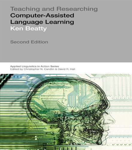 Teaching & Researching: Computer-Assisted Language Learning (Applied Linguistics in Action) Pdf