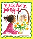 Black, White, Just Right!, Marguerite W. Davol, 0807507857