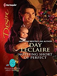 Nothing Short of Perfect (Billionaires And Babies Book 21)