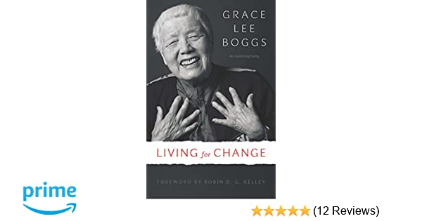 Amazon living for change an autobiography 9781517901486 amazon living for change an autobiography 9781517901486 grace lee boggs books fandeluxe Images