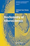 img - for Biochemistry of Atherosclerosis (Advances in Biochemistry in Health and Disease) book / textbook / text book