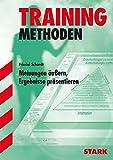 Training Methoden: Ratgeber Training Gymnasium  - Meinungen äußern, Ergebnisse präsentieren